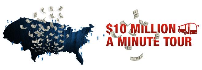The $10 Million A Minute Tour
